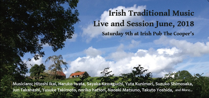 Irish Traditional Music Live & Session June, 2018